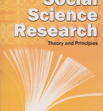 •Social Science Research: Theory & Principles