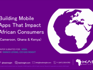 Building Mobile Apps That Impact African Consumers (Cameroon, Ghana & Kenya)