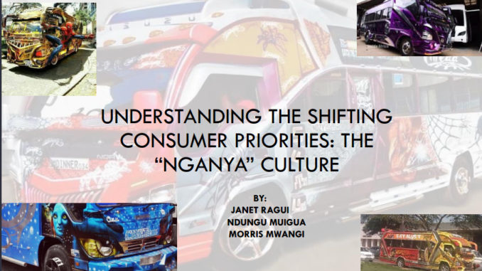 "Understanding the Shifting Consumer Priorities: The ""Nganya"" Culture"